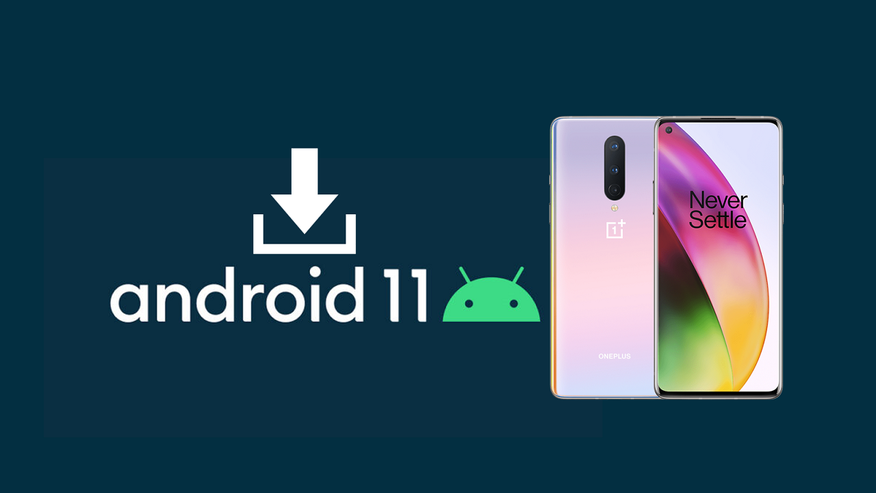 How to : Install Android 11 Open Beta 3 on OnePlus 8 Series (UPDATED)