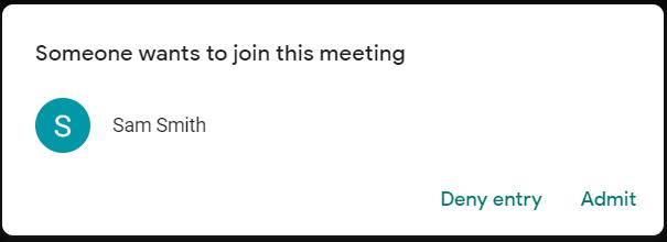 Admit User - Google Meet