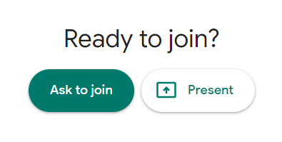 Ask to Join - Google Meet