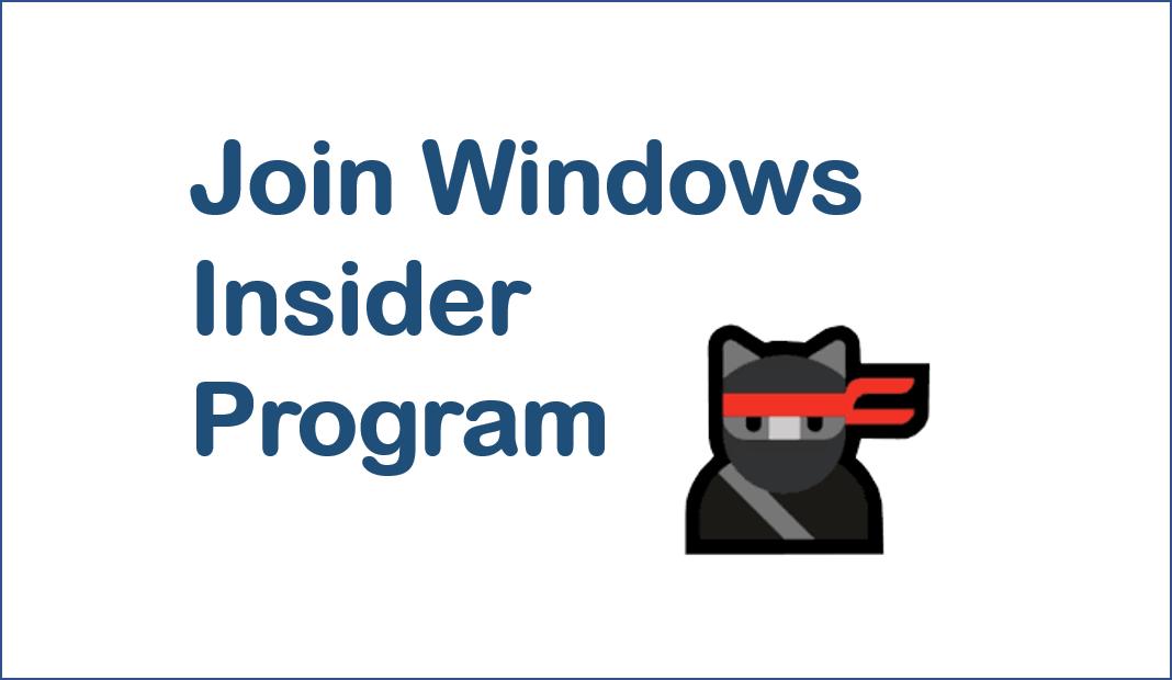 How to: Join Windows Insider Program – Windows 10