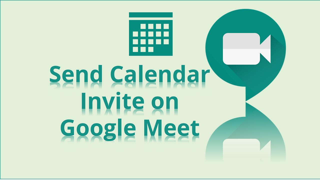 How to Send Calendar Invite using Google Meet