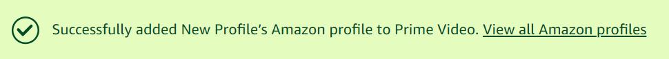 Successful Message - Amazon Prime Video